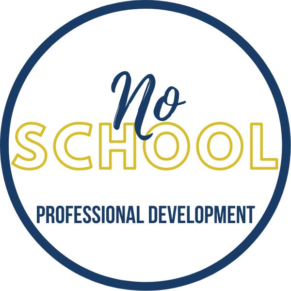 No School- Professional Development