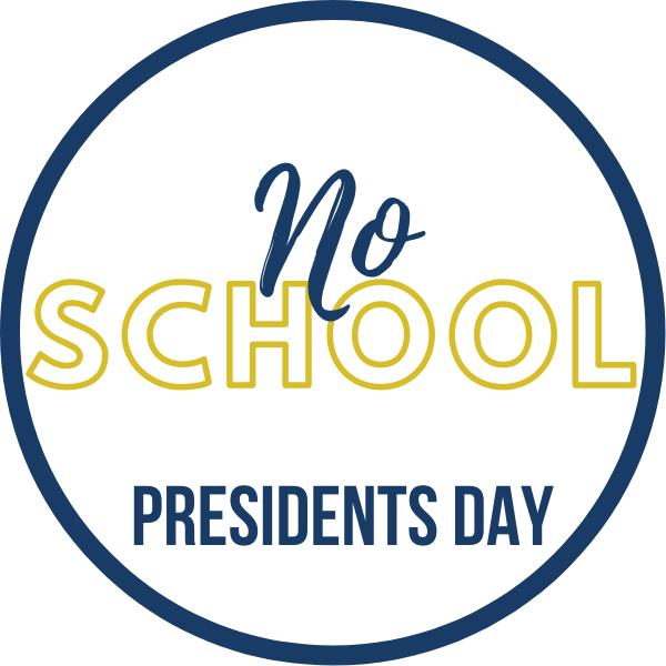 No School- Presidents Day